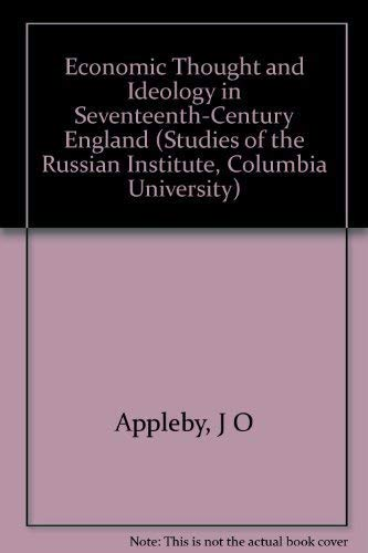 9780691052656: Economic Thought and Ideology in Seventeenth-Century England (Studies of the Russian Institute, Columbia University)