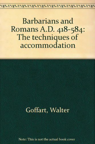 9780691053035: Barbarians and Romans, A.D. 418-584: The Techniques of Accommodation