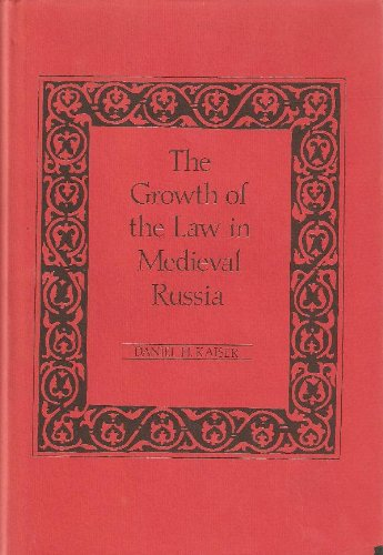The Growth of the Law in Medieval: Kaiser, Daniel H.