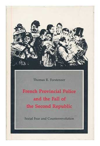 French provincial police and the fall of: Forstenzer, Thomas R