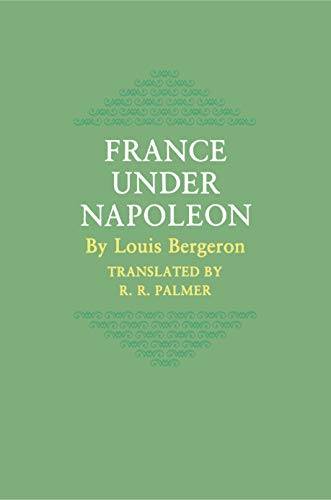 9780691053332: France Under Napoleon