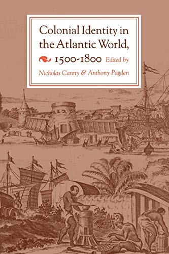 9780691053721: Colonial Identity in the Atlantic World, 1500-1800