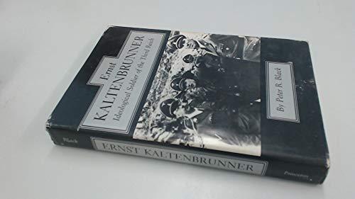9780691053974: Ernst Kaltenbrunner: Ideological Soldier of the Third Reich