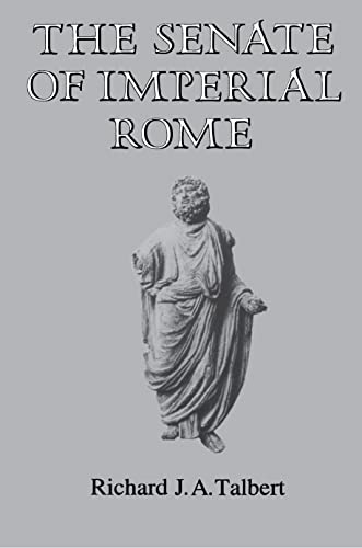 9780691054001: The Senate of Imperial Rome
