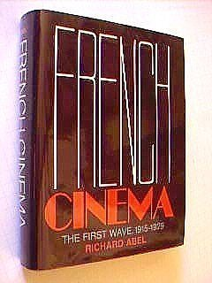 9780691054087: French Cinema: The First Wave, 1915-1929
