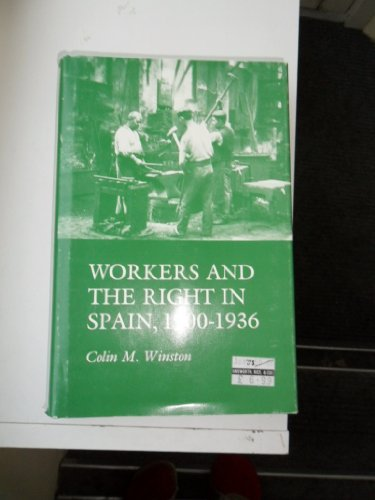 9780691054339: Workers and the Right in Spain, 1900-1936 (Princeton Legacy Library)