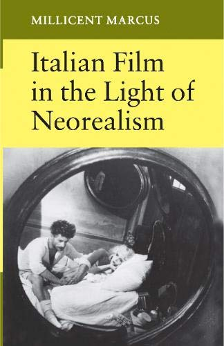 9780691054896: Italian Film in the Light of Neorealism