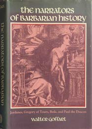 9780691055145: The Narrators of Barbarian History (A.D. 550-800): Jordanes, Gregory of Tours, Bede, and Paul the Deacon