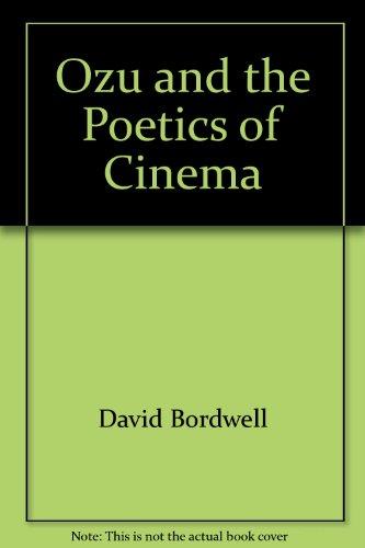 9780691055169: Ozu and the Poetics of Cinema
