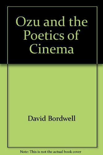 9780691055169: Ozu and the Poetics of Cinema