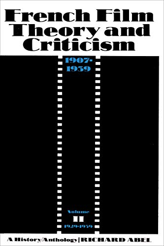 9780691055183: French Film Theory and Criticism, Volume 2: A History/Anthology, 1907-1939. Volume 2: 1929-1939 (French Film Theory & Criticism)