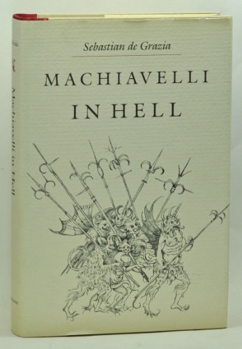 9780691055381: Machiavelli in Hell