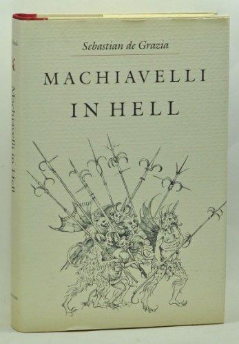 Machiavelli in Hell: Sebastian de Geazia