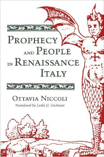 9780691055688: Prophecy and People in Renaissance Italy