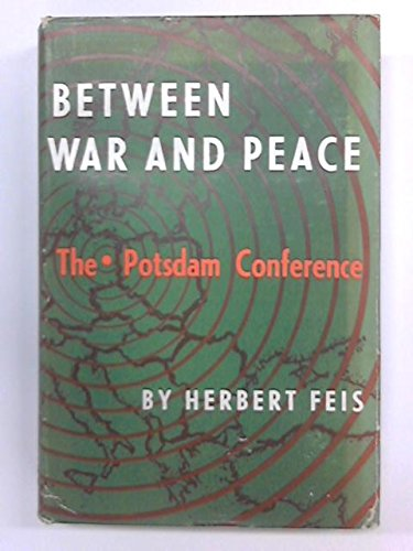 9780691056036: Between War and Peace (Princeton Legacy Library)
