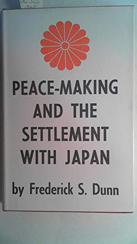 9780691056289: Peace-Making and the Settlement with Japan (Princeton Legacy Library)