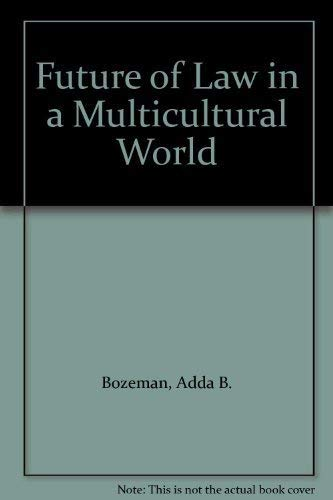 9780691056432: The Future of Law in a Multicultural World