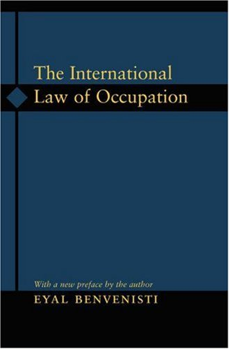 9780691056661: The International Law of Occupation