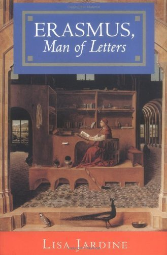 Erasmus, Man of Letters: The Construction of Charisma in Print: Jardine, Lisa