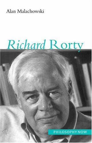 9780691057071: Richard Rorty (Philosophy Now)