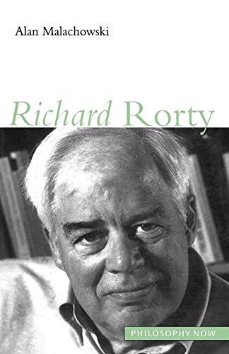 Richard Rorty.: Malachowski, Alan.