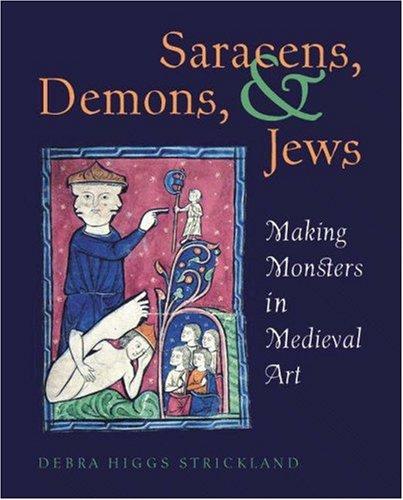 9780691057194: Saracens, Demons & Jews: Making Monsters in Medieval Art