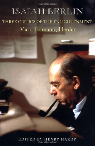 9780691057279: Three Critics of the Enlightenment: Vico, Hamann, Herder