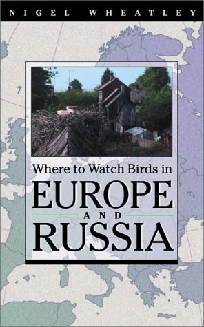 9780691057293: Where to Watch Birds in Europe and Russia