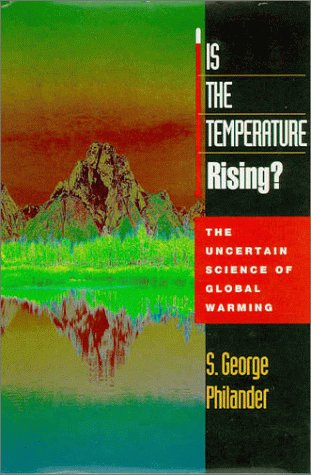 9780691057750: Is the Temperature Rising?: The Uncertain Science of Global Warming