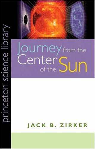 Journey from the Center of the Sun.: Zirker, Jack B.