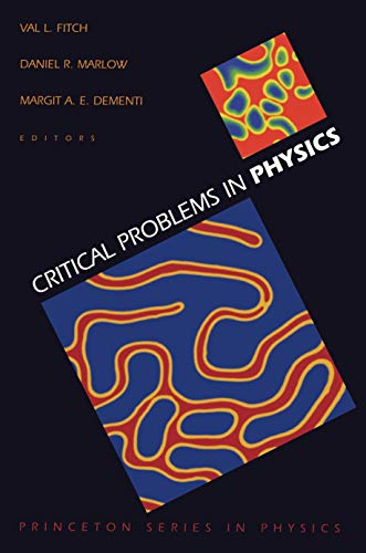 Critical Problems In Physics Proceedings of a: Fitch, Val L.