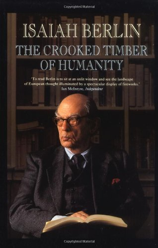 9780691058382: The Crooked Timber of Humanity: Chapters in the History of Ideas