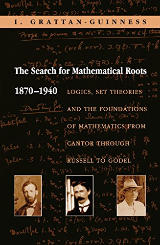 9780691058573: The Search for Mathematical Roots, 1870-1940