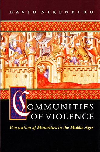 9780691058894: Communities of Violence: Persecution of Minorities in the Middle Ages