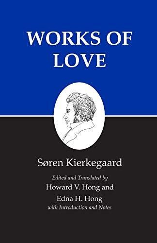 9780691059167: Works of Love : Kierkegaard's Writings, Vol 16