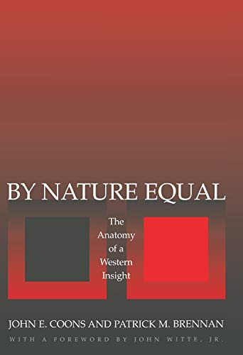 By Nature Equal : The Anatomy Of A Western Insight (Hb)