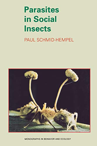 9780691059242: Parasites in Social Insects (Monographs in Behavior and Ecology)