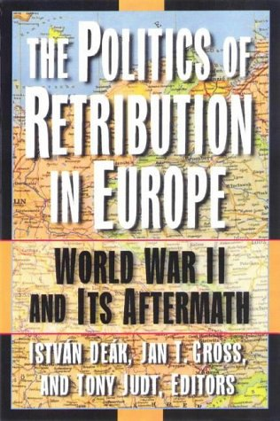 9780691059402: The Politics of Retribution in Europe: World War II and Its Aftermath