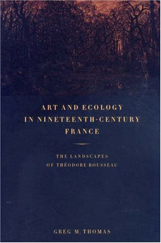 9780691059464: Art and Ecology in Nineteenth-Century France