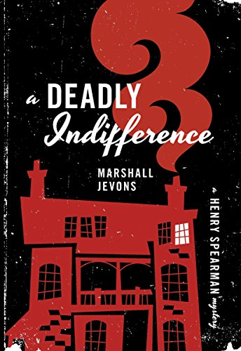 9780691059693: A Deadly Indifference - A Henry Spearman Mystery