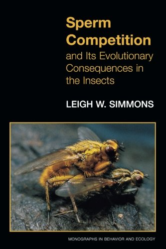 9780691059884: Sperm Competition and Its Evolutionary Consequences in the Insects.