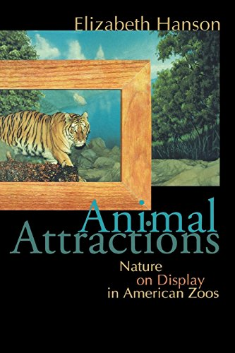9780691059921: Animal Attractions: Nature on Display in American Zoos
