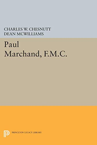 9780691059938: Paul Marchand, F.M.C. (Princeton Legacy Library)