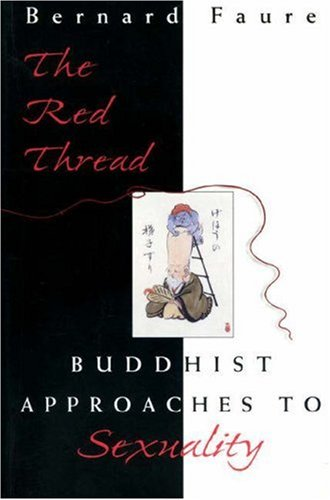 9780691059983: The Red Thread: Buddhist Approaches to Sexuality