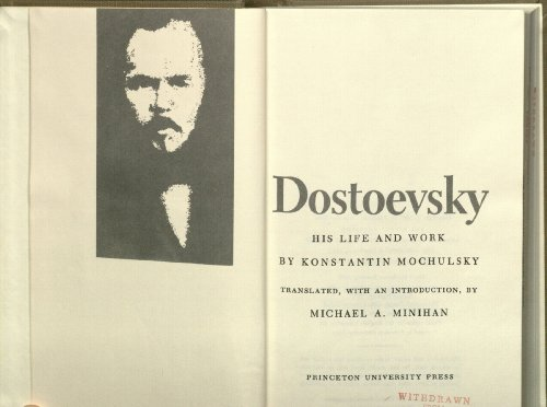9780691060279: Dostoevsky: His Life and Work