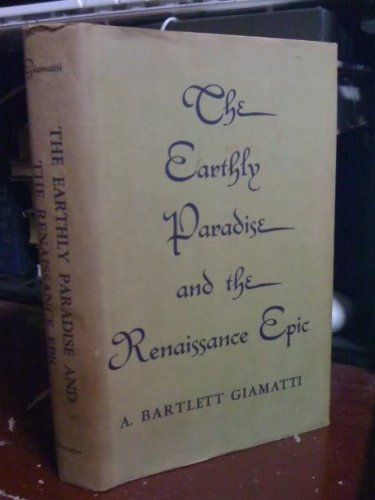 9780691060309: Earthly Paradise and the Renaissance Epic