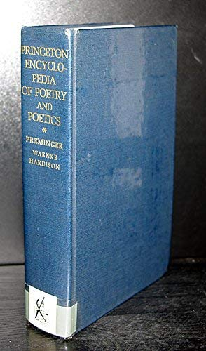 9780691060323: Princeton Encyclopedia of Poetry and Poetics