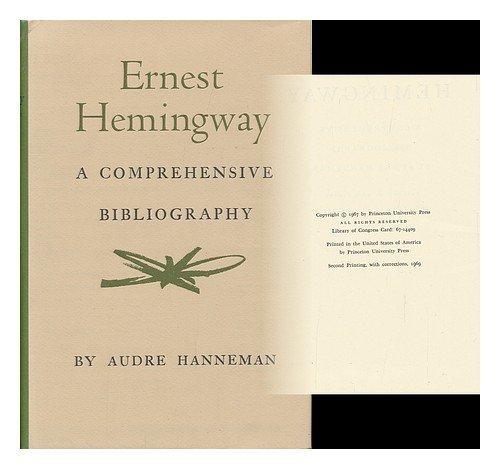 Ernest Hemingway: A Comprehensive Bibliography: Hanneman, Audre