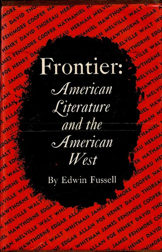 9780691060484: Frontier: American literature and the American West