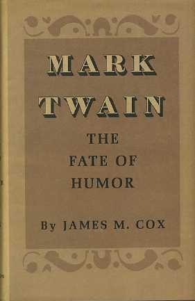 9780691060729: Mark Twain: The Fate of Humor